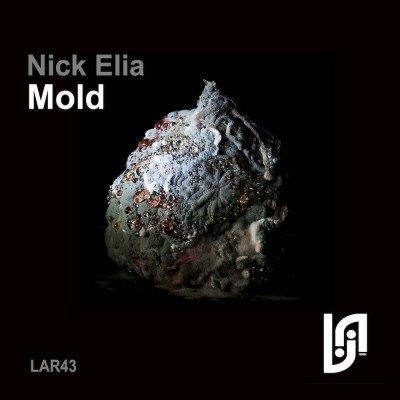 Nick Elia - Mold EP